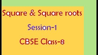 CBSE Class 8 Mathematics  Squares and Square Roots S-1, NCERT Solutions