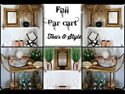 Fall drink station / Bar Cart and shelf Tour & Style 2016