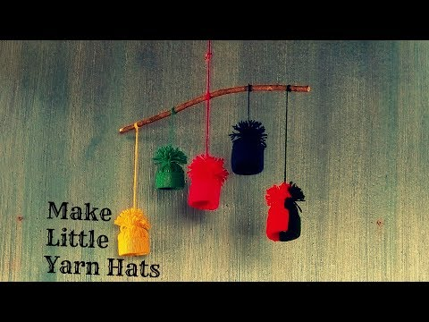 Easy DIY Tutorial : How To Make Little Yarn Hats Christmas Ornament