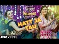 Hatt Ja Tau Video | Veerey Ki Wedding | Sunidhi Chauhan | Sapna Chaudhary