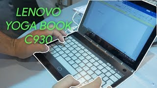 Lenovo Yoga Book C930 hands-on preview: two screens are better than one