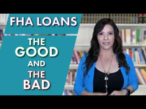 The Good and The Bad - A look at FHA Loans in 2017 | |San Diego Home Loans- Laura Borja