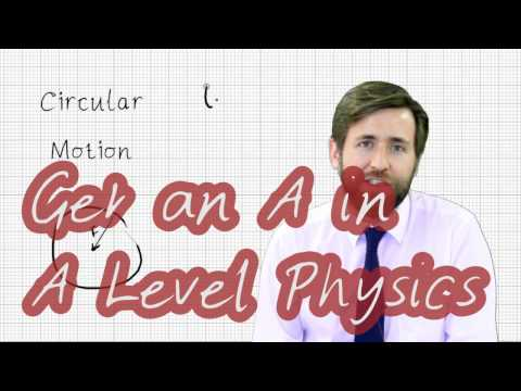 A Level Physics Revision - How to get an A in A Level Physics - GorillaPhysics