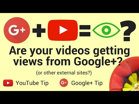 Check the traffic to your YouTube videos from Google+ (and other external sites)