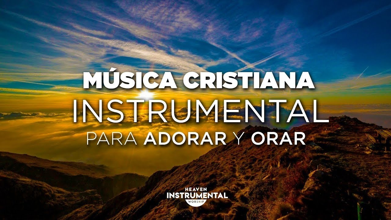 Música Cristiana Instrumental Para Adorar A Dios / Sana Nuestra Tierra / Intimidad Con Dios