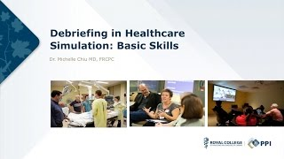 Simulation in Health Care: Debriefing in Healthcare Simulation Basic Skills