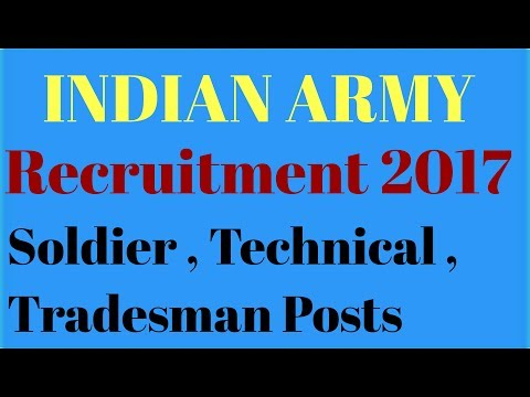 Indian Army Recruitment Rally 2017. Soldier, Technical , Tradesman posts .