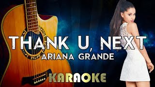 Ariana Grande  Thank U Next Acoustic Guitar Karaoke Instrumental