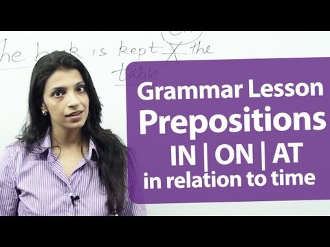 Prepositions - ( on, in, at )  in relation to time. -  Free English & Grammar Lessons