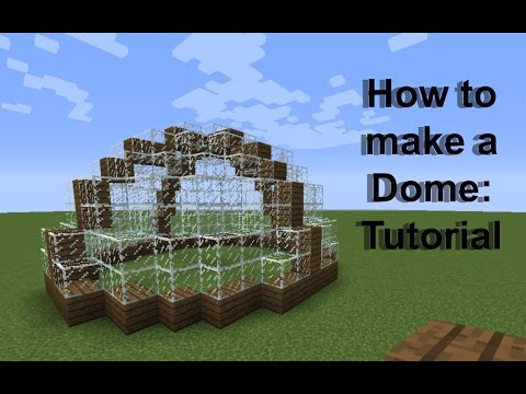 How to make a Dome in Minecraft (Tutorial)