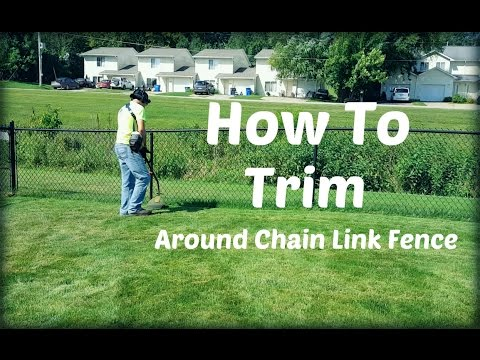 How To String Trim - Weed Eat - Weed Whack - Around Chain Link Fence
