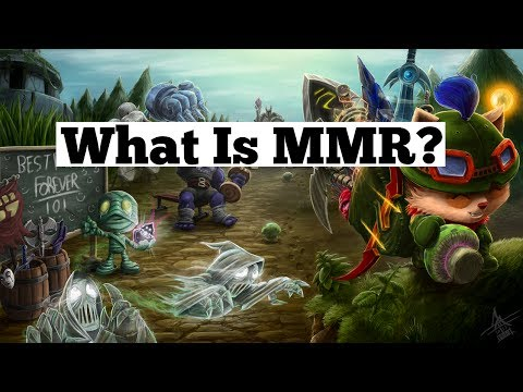 League of Legends: What Is MMR? - General Knowledge Guides - Ep. 1
