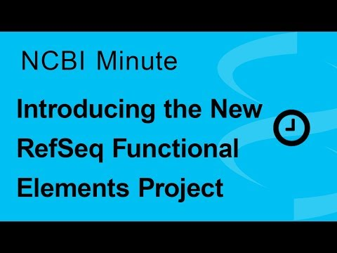 NCBI Minute: Introducing the New RefSeq Functional Elements Project