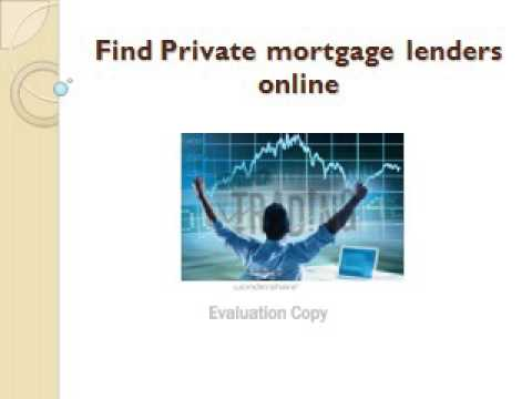 Find Private mortgage lenders online