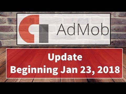 Admob Update Beginning Jan 23, 2018  Google Mobile Ads SDK