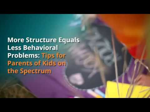 More Structure Equals Less Behavioral Problems: Tips for Parents of Kids on the Spectrum