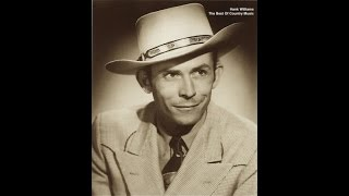 Hank Williams - The Best Of Country Music (Greatest Songs Masterpieces) [Fantastic Classics Songs]