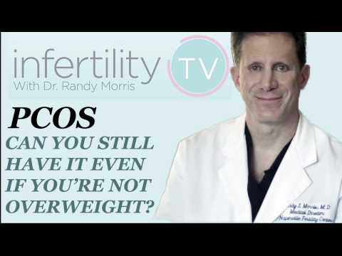 PCOS: Can You Still Have it Even if You're Not Overweight? - PCOS -InfertilityTV