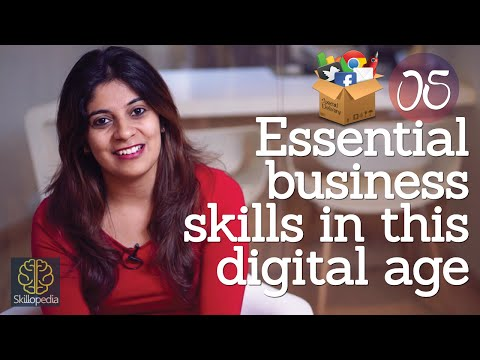 Business skills required in this digital age - Develop interpersonal skills and personality