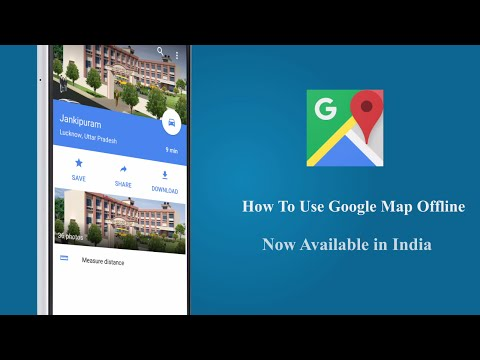 How to Use Google Map Offline (Now in India)
