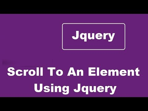 How To Scroll To An Element Using Jquery