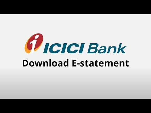 ICICI View e-statements or Download Estatement Online