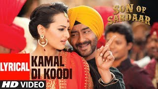 Tu Kamaal Di  Lyrical Video | Son Of Sardaar | Ajay Devgn, Sonakshi Sinha, Sanjay Dutt