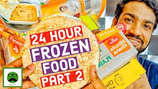 Only Ate Frozen Food for 24 Hours Food Challenge | Ready to Eat Instant Food | Veggie Paaji