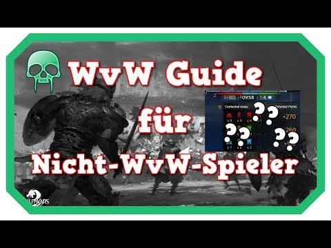 Ultimativer WvW Basic Guide für Nicht WvW Spieler ! Guild Wars 2