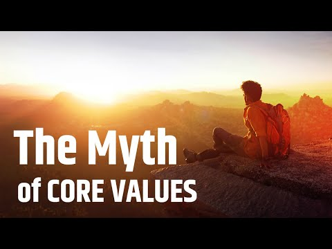 The Myth of Core Values
