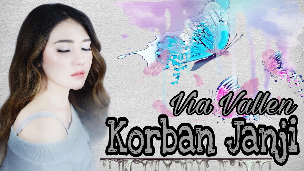 Download Via Vallen - Korban Janji MP3 Gratis