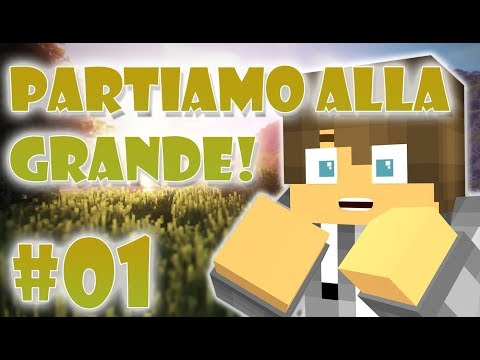 PARTIAMO ALLA GRANDE!-MINECRAFT LET'SPLAY ITA#01