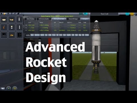Kerbal Space Program - Advanced Rocket Design Tutorial