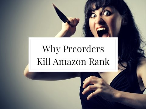 Why an Amazon Preorder Can Kill Your Novel