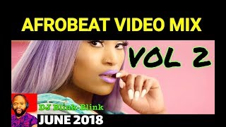2018 NAIJA AFROBEAT VIDEO MIX | DJ PEREZ | WIZKID, Tiwa savage, kcee