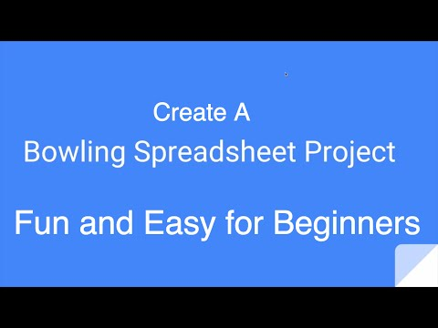 Bowling Spreadsheet Project For Google Sheets or Excel