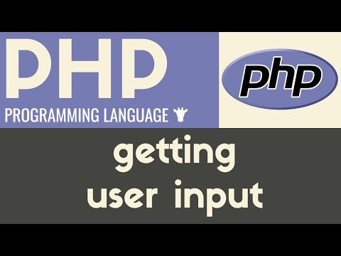 Getting User Input   PHP   Tutorial 10