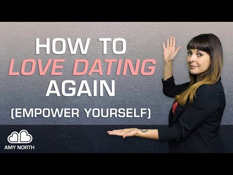 How To Love Dating Again