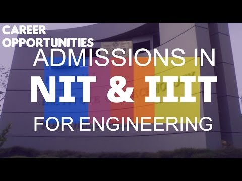 Admissions in Engineering Colleges - NIT & IIIT