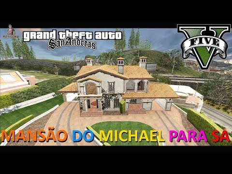 GTA V NOVA MANSÃO DE MICHAEL (BETA) CONVERTIDA PARA GTA SA FULL HD 1080p60