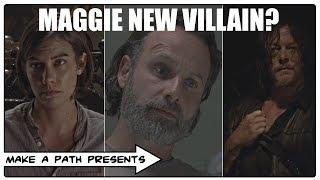 TRUTH BEHIND MAGGIE AS NEXT VILLAIN! The Walking Dead Season 9