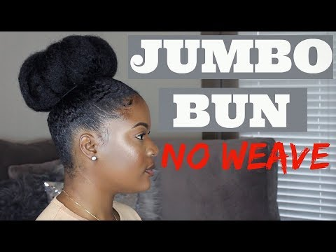 MASSIVE NATURAL HAIR BUN ON DIRTY HAIR/ NO WEAVE| THICK (4a4b4c hair friendly)