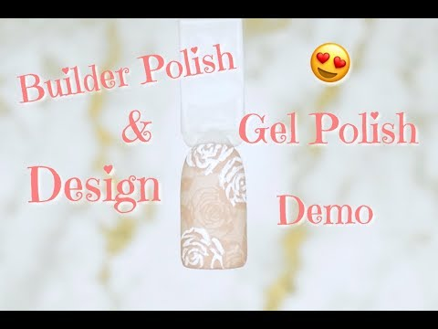 Gel Nails At Home 🏡 | Builder Polish & Gel Polish Design 💅🏽 | 2018 | DivaDollFlawless