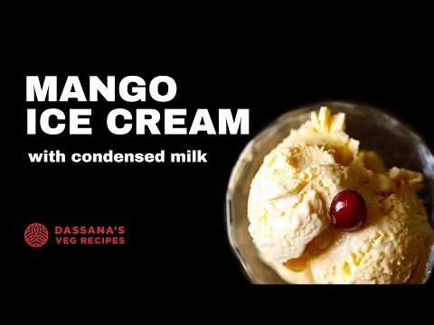 easy mango ice cream with condensed milk, how to make easy mango ice cream
