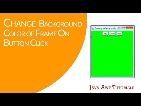 Java AWT Tutorials - Changing Background Color Of Frame On Red, Green & Blue Button Click