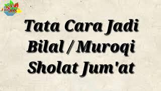 Belajar Jadi Bilal/Muroqi Sholat Jum'at