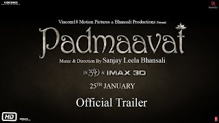 Padmavati | Official Trailer | Ranveer Singh | Shahid Kapoor | Deepika Padukone