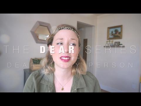 Dear Judgmental People | The Dear Series | steffiethischapter