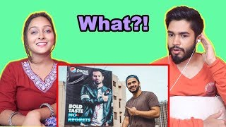 INDIANS react to MY PEPSI BILLBOARD | Irfan Junejo