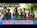 Download Pajar Pajar_ Behind the Scenes_New Rabha song_ S Kumar MP3,3GP,MP4